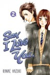 Say I Love You 2 by Kanae Hazuki (2014) Paperback - Kanae Hazuki