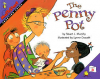 The Penny Pot (MathStart 3) - Stuart J. Murphy, Lynne Cravath