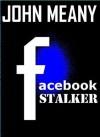Facebook Stalker - John  Meany
