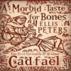 A Morbid Taste for Bones - Ellis Peters, Stephen Thorne