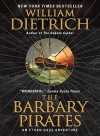 The Barbary Pirates: An Ethan Gage Adventure - William Dietrich