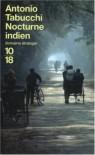 Nocturne Indien - Antonio Tabucchi