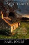 Shattered: (A Donna Harp Novel) (Volume 1) - Karl Jones
