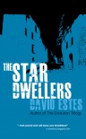 The Star Dwellers - David Estes