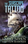 The Seascape Tattoo - Larry Niven, Steven Barnes