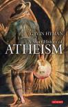 A Short History of Atheism - Gavin Hyman