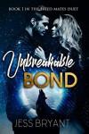 Unbreakable Bond - Jess Bryant