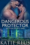 Dangerous Protector (Red Stone Security #14) - Katie Reus