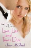 Love, Lies and Texas Dips - Susan McBride