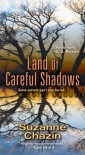 Land of Careful Shadows (A Jimmy Vega Mystery) - Suzanne Chazin