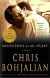 Skeletons at the Feast: A Novel by Bohjalian Chris (2009-02-10) Paperback - Bohjalian Chris