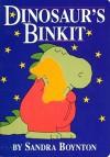 Dinosaur's Binkit - Sandra Boynton