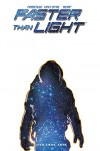 Faster Than Light Volume 1: First Steps - Brian Haberlin, Brian Haberlin