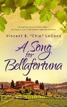 A Song for Bellafortuna: An Inspirational Italian Historical Fiction Novel - Vincent LoCoco