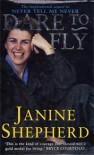 Dare To Fly - Janine Shepherd