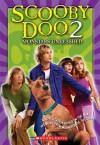 Scooby Doo 2: Monsters Unleashed: Junior Novelization - Suzanne Weyn