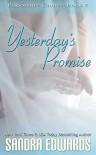 Yesterday's Promise  - Sandra Edwards