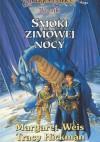 Kroniki. Tom 2. Smoki Zimowej Nocy - Tracy Hickman, Margaret Weis