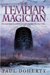 The Templar Magician - Paul Doherty
