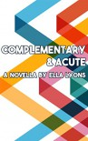 Complementary and Acute - Ella Lyons