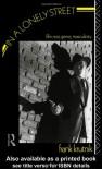 In a Lonely Street: Film Noir, Genre, Masculinity - Frank Krutnik