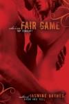 Fair Game - Jasmine Haynes