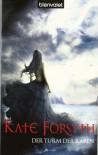 Der Turm der Raben (Rhiannon's Ride, #1) - Kate Forsyth, Karin König