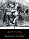 The Journey to the Western Islands Scotland and The Journal of a Tour to the Hebrides (Penguin English Library) - Samuel Johnson;James Boswell