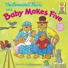 The Berenstain Bears and Baby Makes Five - Stan Berenstain, Jan Berenstain