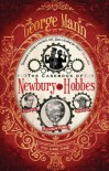The Casebook of Newbury & Hobbes - George Mann