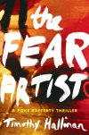 The Fear Artist - Timothy Hallinan