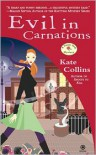Evil in Carnations - Kate Collins