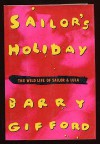 Sailor's Holiday - Barry Gifford