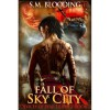 Fall of Sky City - S.M. Blooding