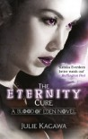 The Eternity Cure (MIRA Ink) (Blood of Eden - Book 2) - Julie Kagawa