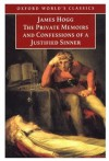 The Private Memoirs and Confessions of a Justified Sinner - James Hogg, John Carey