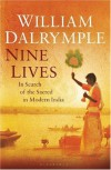 Nine Lives - William Dalrymple