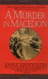 A Murder in Macedon - Anna Apostolou