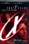 The X-Files: Fight the Future - Elizabeth Hand;Chris Carter;Frank Spotnitz