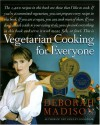 Vegetarian Cooking for Everyone - Deborah Madison