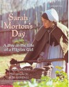 Sarah Morton's Day: A Day in the Life of a Pilgrim Girl - Scholastic Inc.;Kate Waters