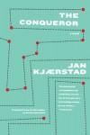 The Conqueror - Jan Kjaerstad