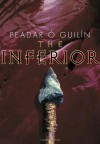 The Inferior - Peadar Ó Guilín