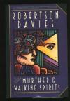 Murther & Walking Spirits - Robertson Davies