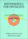 Mathematics for Physicists - Philippe Dennery, Andre Krzywicki