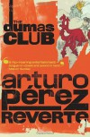 The Dumas Club - Arturo Pérez-Reverte