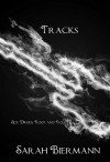 Tracks (Rock Bottom, #1) - Sarah Biermann