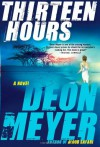 Thirteen Hours  - Deon Meyer, K.L. Seegers
