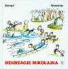 Rekreacje Mikołajka - Jean-Jacques Sempé, René Goscinny