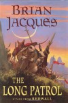 The Long Patrol (Redwall, #10) - Brian Jacques, Allan Curless